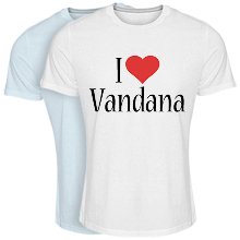 Custom T-shirt > Vandana i-love
